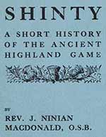 Cover detail from 'Shinty: A short history of the ancient highland game'