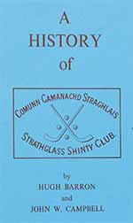 Cover of 'A history of Strathglass Shinty Club'